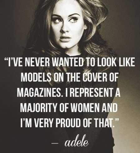A body positive quote from Adele